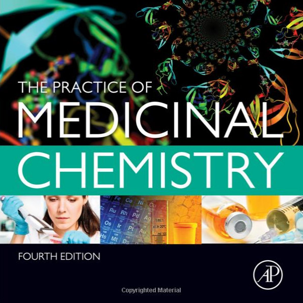 The practice of Medicinal Chemistry (Amazon link)